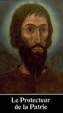 Le protecteur de la patrie : roman historique de Nicolas de Flue - MariaDutli-Rutishauser