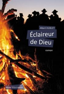 Eclaireur de Dieu - AlbertHublet