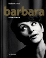 Barbara, claire de nuit - JérômeGarcin
