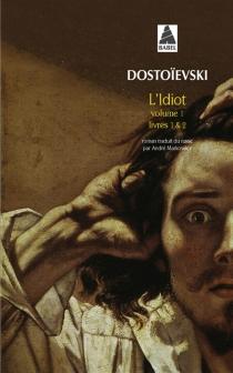 L'idiot - Fedor MikhaïlovitchDostoïevski