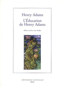 L'éducation de Henry Adams - Henry Adams