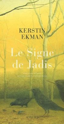 Le signe de Jadis - KerstinEkman
