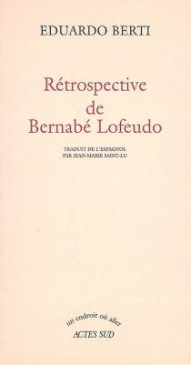 Rétrospective de Bernabé Lofeudo - EduardoBerti