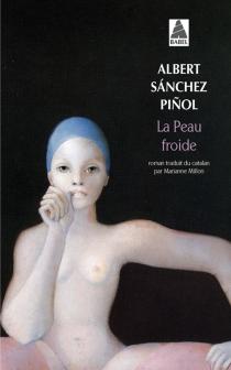La peau froide - AlbertSanchez Pinol