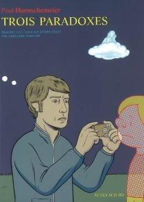 Trois paradoxes - PaulHornschemeier