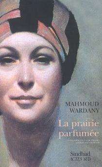 La prairie parfumée - MahmoudWardany