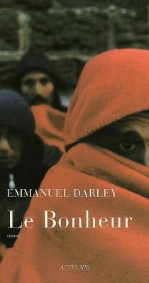 Le bonheur - EmmanuelDarley