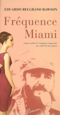 Fréquence Miami - EduardoBelgrano Rawson