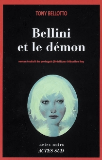 Bellini et le démon - Tony Bellotto