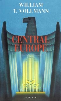 Central Europe - William TannerVollmann