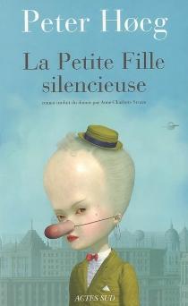 La petite fille silencieuse - PeterHoeg