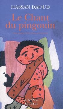 Le chant du pingouin - HassanDaoud