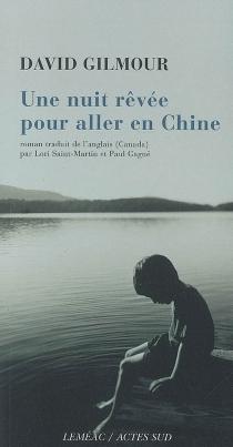 Une nuit rêvée pour aller en Chine - DavidGilmour