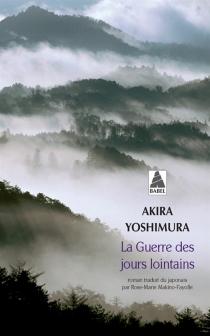 La guerre des jours lointains - AkiraYoshimura