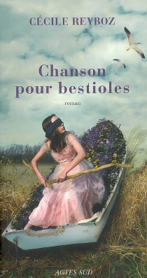 Chanson pour bestioles - CécileReyboz