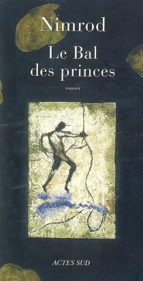 Le bal des princes - NimrodBena Djangrang