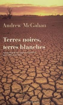 Terres noires, terres blanches - AndrewMcGahan