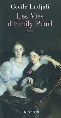Les vies d'Emily Pearl - CécileLadjali