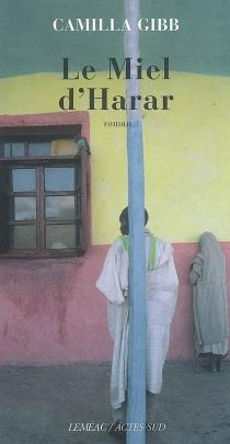 Le miel d'Harar - CamillaGibb