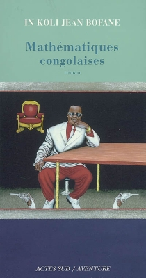 Mathématiques congolaises - In Koli JeanBofane