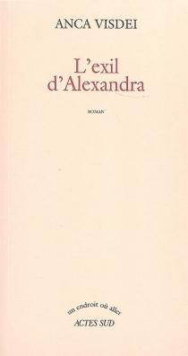 L'exil d'Alexandra - AncaVisdei