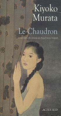 Le chaudron - KiyokoMurata