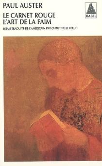 Le carnet rouge| Suivi de L'art de la faim - PaulAuster