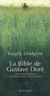 La Bible de Gustave Doré - TorgnyLindgren