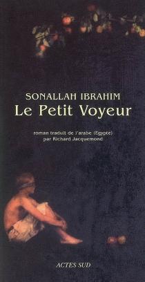 Le petit voyeur - SonallahIbrahim