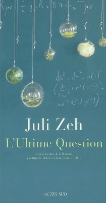 L'ultime question - Juli Zeh