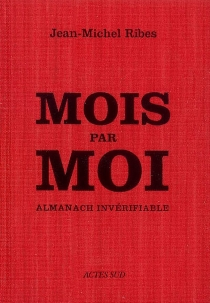 Mois par moi : almanach invérifiable - Jean-MichelRibes