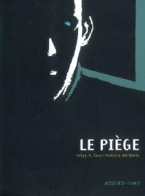 Le piège - Federico delBarrio
