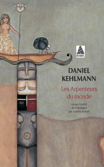 Les arpenteurs du monde - DanielKehlmann