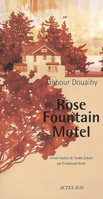 Rose fountain motel - Jabbour Douaihy