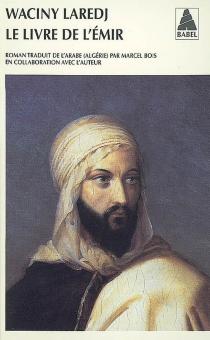 Le livre de l'émir - Wassini al-Araj