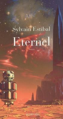 Eternel - SylvainEstibal