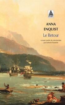 Le retour - AnnaEnquist