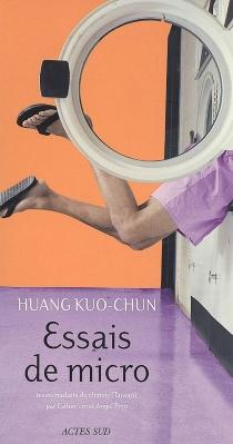 Essais de micro - Kuo-chunHuang