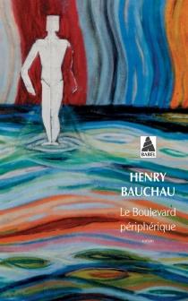 Le boulevard périphérique - HenryBauchau
