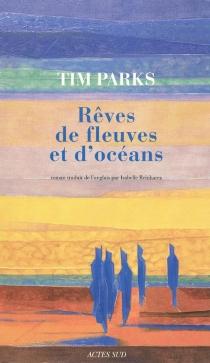 Rêves de fleuves et d'océans - TimParks