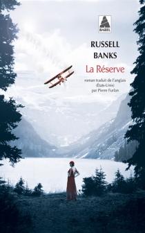 La réserve - RussellBanks