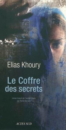 Le coffre des secrets - EliasKhoury
