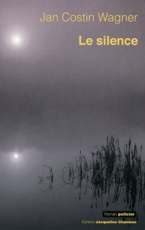 Le silence - Jan CostinWagner
