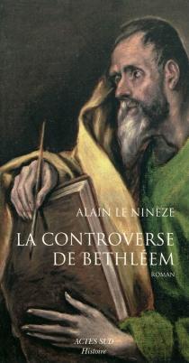 La controverse de Bethléem - AlainLe Ninèze