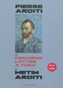 Dernière lettre à Théo - MetinArditi