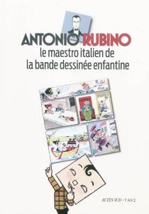 Antonio Rubino : le maestro italien de la bande dessinée enfantine - AntonioRubino