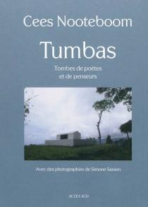 Tumbas : tombes de poètes et de penseurs - CeesNooteboom