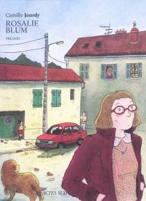 Rosalie Blum : trilogie -