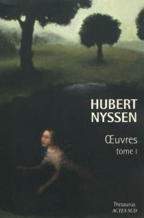 Oeuvres | Volume 1 - HubertNyssen
