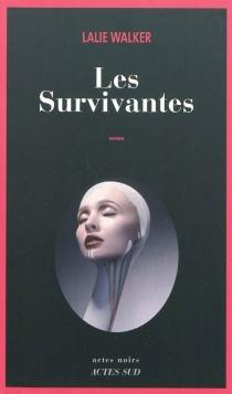 Les survivantes - LalieWalker